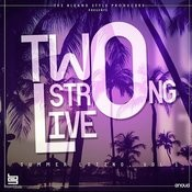 Two Strong Live (Summer Latino, Vol.1) Songs