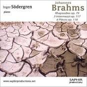 Rhapsodies Op.79 / Intermezzi Op.117 / Six Pièces Op.118 Songs