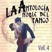 Antología Noble Del Tango Volume 4 Songs