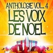 Noël Essentiel Vol. 4 (Anthologie Des Plus Belles Chansons De Noël) Songs