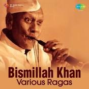 Bismillah Khan - Various Ragas Songs