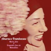Amoras e Framboesas Songs