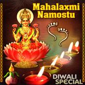 Diwali Special - Mahalaxmi Namostu Songs
