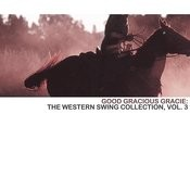 Good Gracious Gracie: The Western Swing Collection, Vol. 3 Songs