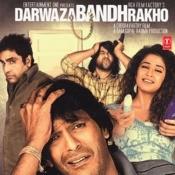 Darwaza Bandh Rakho Songs