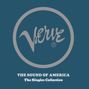 Verve: The Sound Of America: The Singles Collection Songs