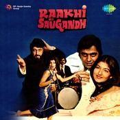 Raakhi Ki Saugandh Songs