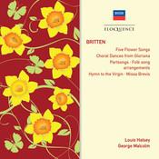 Britten: Partsongs; Hymn To The Virgin; Missa Brevis Songs