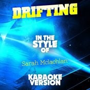Drifting (In The Style Of Sarah Mclachlan) [Karaoke Version] - Single Songs