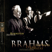Rubinstein Collection, Vol. 64: All Brahms: Sonatas Nos. 1 & 2 for Cello and Piano; 5 Intermezzi Songs