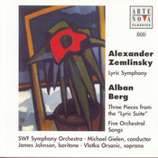 A. Berg: 3 Movements Of Lyric Suite, 5 Orchestra Songs op. 4, A Zemlinsky: Lyric Smphony Songs