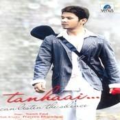 Tanhaai- Album Songs