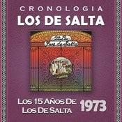 Los De Salta Cronología - Los 15 Años De Los De Salta (1973) Songs
