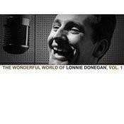 The Wonderful World Of Lonnie Donegan, Vol. 1 Songs