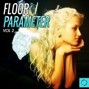 Floor Parameter, Vol. 2 Songs