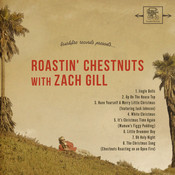 Roastin' Chestnuts With Zach Gill Songs