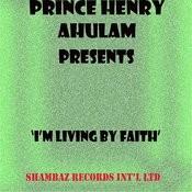 I Am Living By Faith Songs