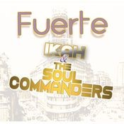 Fuerte (feat. The Soul Commanders) Songs