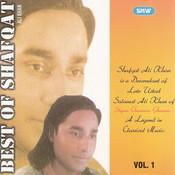 Best Of Shafqat Ali Khan Vol 1 Songs