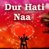 Dur Hati Naa Songs