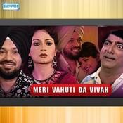 Meri Vahuti Da Vivah Songs
