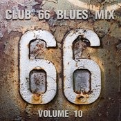 Club 66 Blues Mix, Vol. 10 Songs