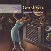 Gershwin: An American In Paris; Rhapsody In Blue; Cuban Overture Songs