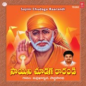 Sayini Chudaga Raarandi Songs