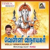 Velli Vinayakar Songs