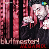 Bluffmaster Mega Mix Songs