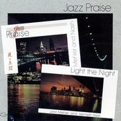 Jazz Praise Light The Night Songs