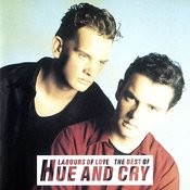 Labours Of Love - The Best Of Hue And Cry Songs