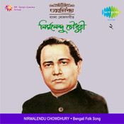 Chayanika  - Nirmalendu Chowdhury Vol 2 Songs