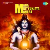 Maha Mrutyunjaya Mantra Songs