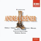 Andrea Chénier (1994 Remastered Version), ATTO SECONDO: No, non m'inganno! (L'Incredibile/Chénier/Roucher) Song