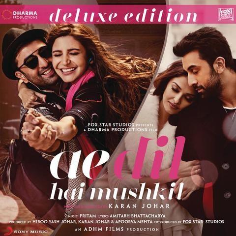Ae Dil Hai Mushkil Songs Download Ae Dil Hai Mushkil Movie Mp3 Songs Online Free On Gaana Com