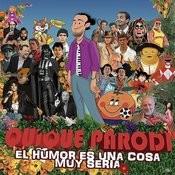 El Humor Es Una Cosa Muy Seria Songs