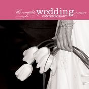 The Complete Wedding Music Resource - Contemporary Songs