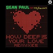 How Deep Is Your Love (feat. Kelly Rowland) [Remixes] Songs