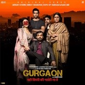 Gurgaon Songs