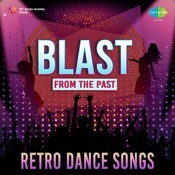 Blast From Past - Retro Dance Songs Songs