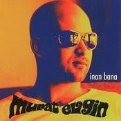 Inan Bana Songs