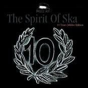 The Spirit Of Ska Songs