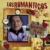 Los Romanticos: Nelson Ned Songs