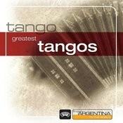 Tangos From Argentina To The World Songs