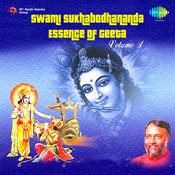 Swami Sukhabodhananda - Essence Of Geeta Vol 1 Songs