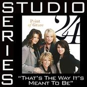That's The Way It's Meant To Be [Studio Series Performance Track] Songs