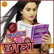 College Ke Chhauri Songs