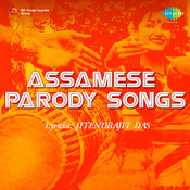 Assamese Parody Songs Songs