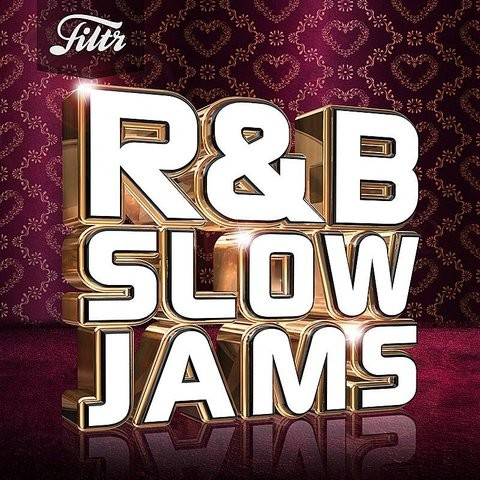 R&B Slow Jams Songs Download: R&B Slow Jams MP3 Songs